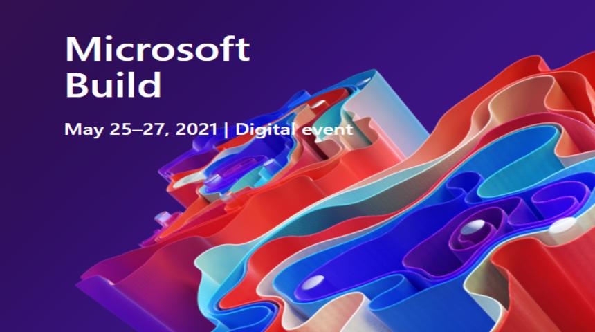 Todo lo que Microsoft anunció en su conferencia anual de desarrolladores Build 2021